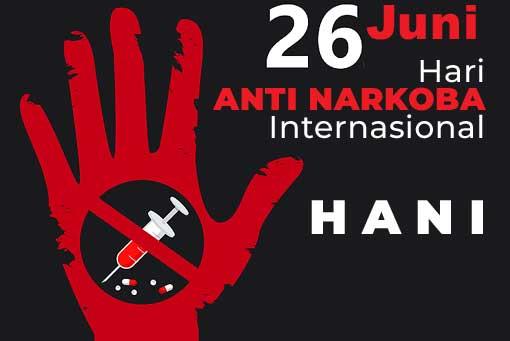 26 Juni: Hari Anti Narkoba Internasional (HANI)